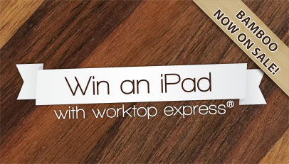 November Promotions: Bamboo Worktop Sale and Win a Brand New iPad