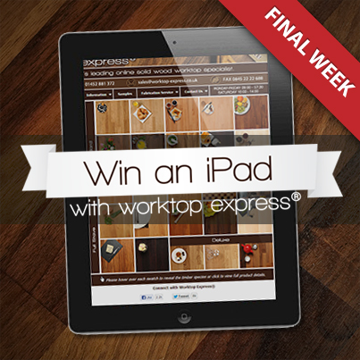 Competition Reminder – Win a Brand New iPad 2 with Worktop Express®
