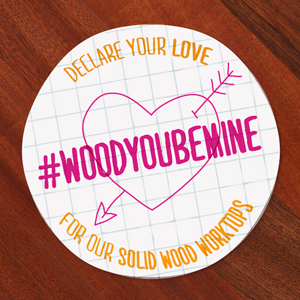 Declare your love for our wood workops is you #WoodYouBeMine competition.